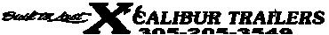 XCALIBUR Boat Trailers Manufacturer
